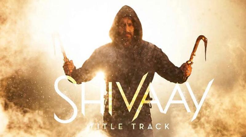Shivaay Title Track Bolo Har Har Har Will Give You Goosebumps