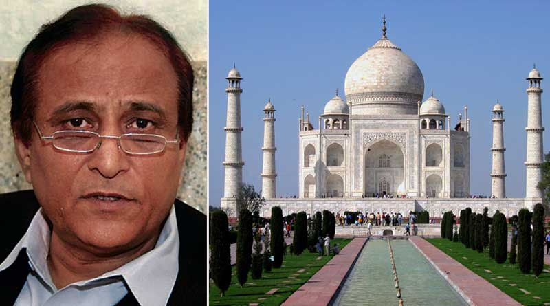 Will support UP govt if it demolishes Taj Mahal, says Azam Khan
