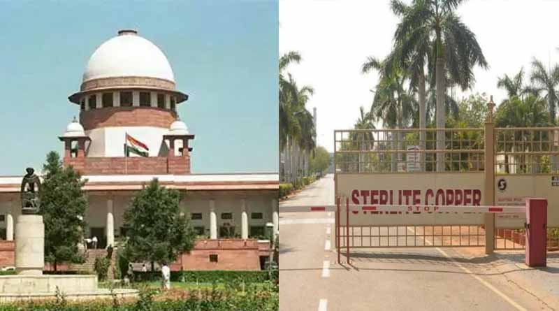 We are in national crisis so there can't be political bickering, Supreme Court on reopening of Sterlite plant । Sangbad Pratidin