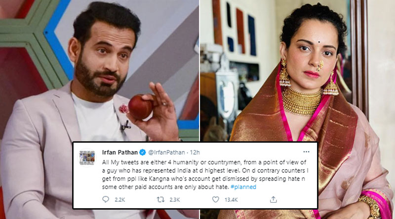 Irfan Pathan takes a sly dig at Kangana Ranaut, says 'all my tweets are either for humanity or countrymen' | Sangbad Pratidin